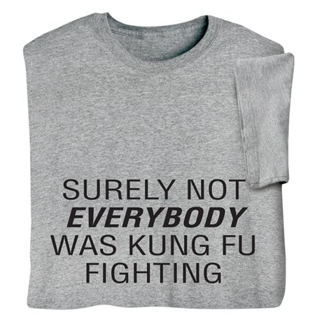 Kung Fu Fighting Shirts