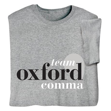 Team Oxford Comma Shirts