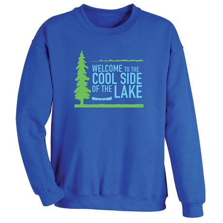 Cool Side Of The Lake Shirts 2 Reviews 5 Stars