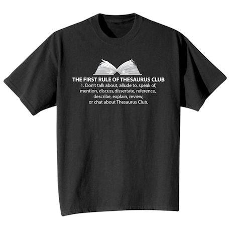 Thesaurus Club Rule #1 Shirts