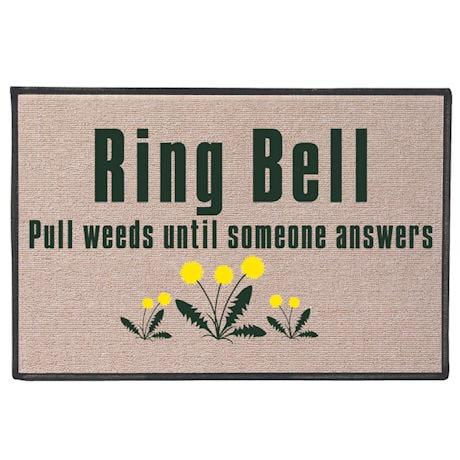 Ring Bell, Pull Weeds Doormat