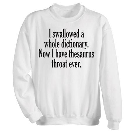 I Swallowed a Dictionary Shirts