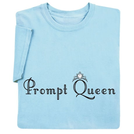 Prompt Queen Shirts
