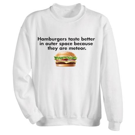 Hamburgers Taste Better Shirts