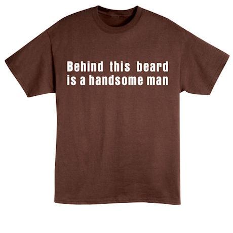 Behind This Beard Shirts