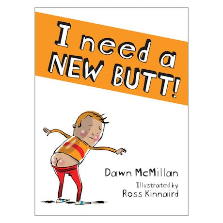 I Need a New Butt Book