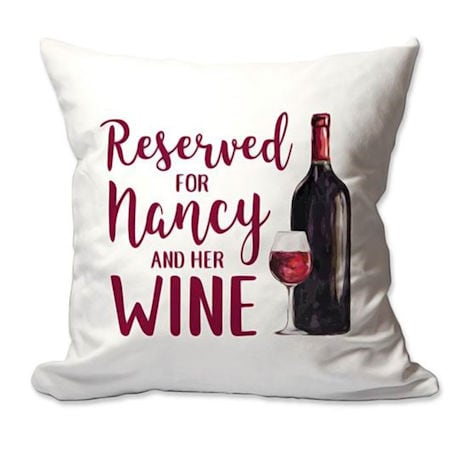 Personalized Reserved For Wine Pillow
