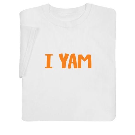 'I Yam' Adult Sweatshirt & T-Shirt
