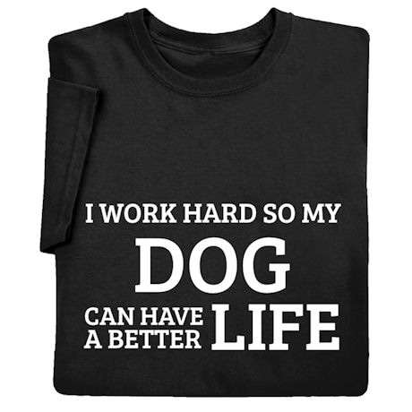 Personalized I Work Hard Shirts