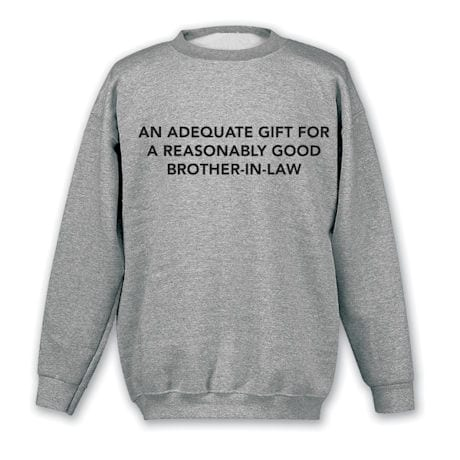 Personalized An Adequate Gift Shirts
