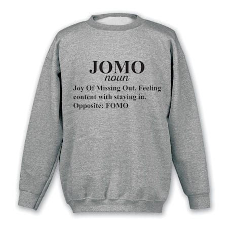 JOMO (Joy of Missing Out) Shirts