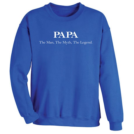 The Man , The Myth , The Legend Shirt