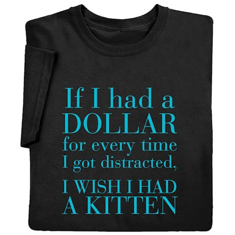 If I Had A Dollar T-Shirt