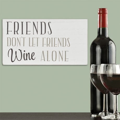 Friends Don't Let Friends Wine Alone Box Wall Art