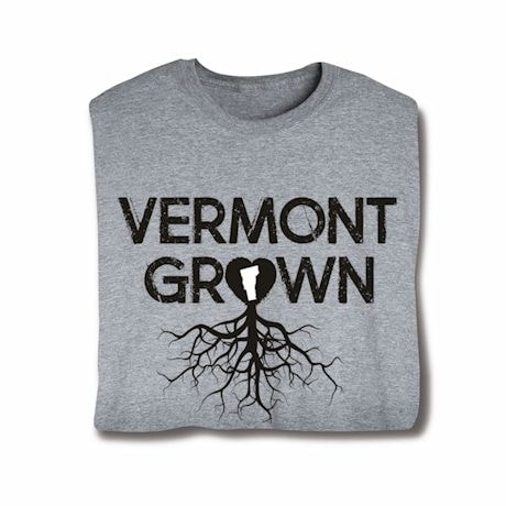 """""""Homegrown"""" T-Shirt - Choose Your State - Vermont"""