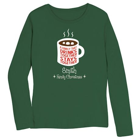 "Personalized ""Drinks Together"" Family Shirt"