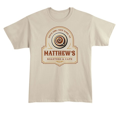"Personalized ""Your Name"" Roasters & Café Tee"