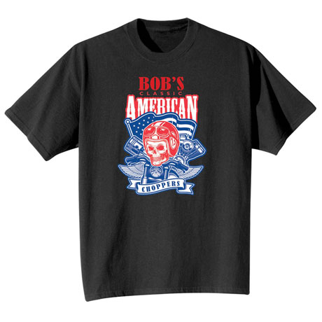 """Personalized """"Your Name"""" Classic American Choppers Tee"""