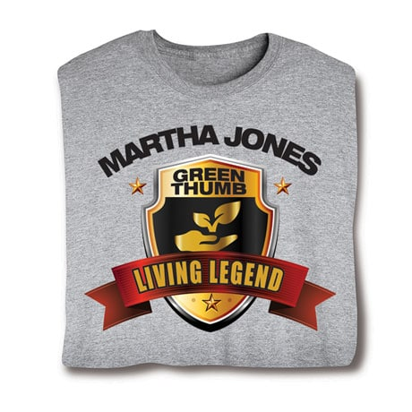 "Personalized ""Your Name"" Living Legend Series - Green Thumb Tee"