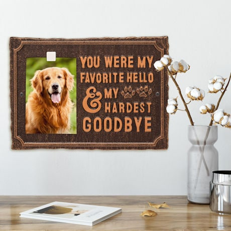 """My Hardest Goodbye"" Pet Memorial Photo Plaque"