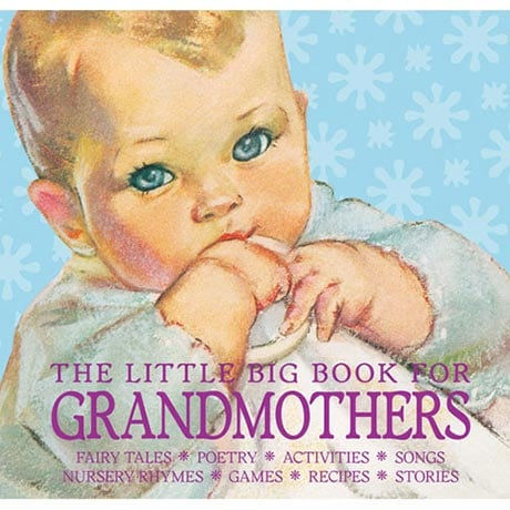 The Little Big Book for Grandmothers