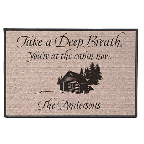 Personalized Take A Deep Breath - You're At The Cabin Now Doormat