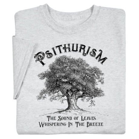 Psithurism Shirts