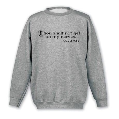 Thou Shalt Not Get on My Nerves Shirts