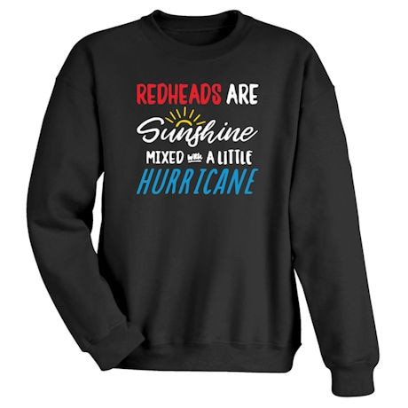Redheads are Sunshine Mixed with a Little Hurricane Shirts